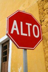 A Mexican Stop Sign, San Miguel de Allende
